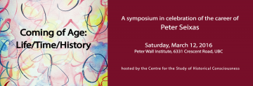 A Symposium in Celebration of the Career of Peter Seixas