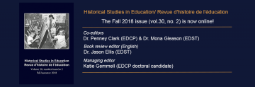 Fall 2018 Issue of Historical Studies in Education/Revue d'histoire de l'éducation