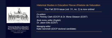 Fall 2019 Issue of Historical Studies in Education/Revue d'histoire de l'éducation