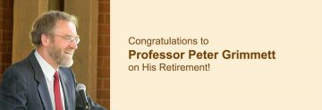 Congratulations to Professor Peter Grimmett on His Retirement